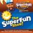 The Super Fun Show